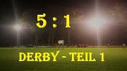 Derby Teil 1 am 16.10.19